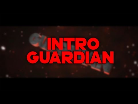 #5 Intro - Guardian (BEST)