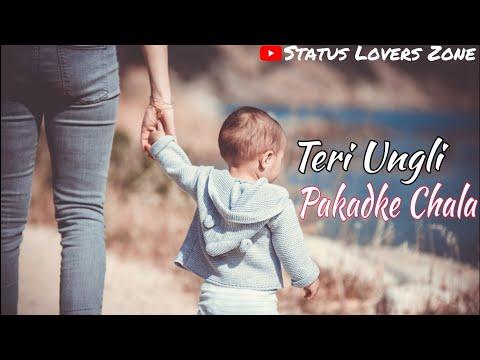 Love You Maa Whatsapp Status || Teri Ungli Pakadke Chala || Emotional Love Status