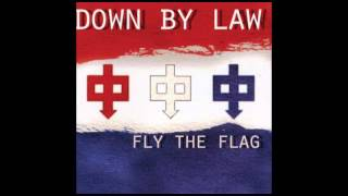 Watch Down By Law Fly The Flag video