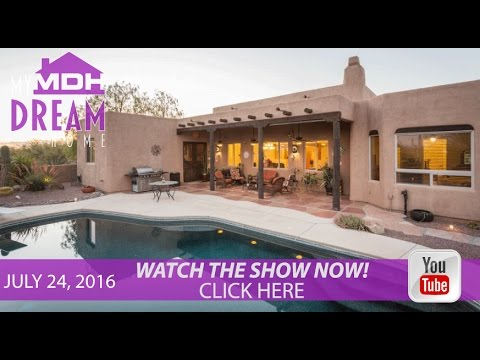 My Dream Home TV Season 2 Episode 29   July 24, 2016 on Tucson ABC KGUN 9
