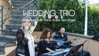 MUSIC WEDDING ITALY musica per matrimonio wedding trio band