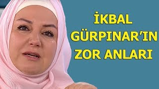 Gözyaşları sel oldu aktı! İkbal Gürpınar'ın canlı yayında zor anları