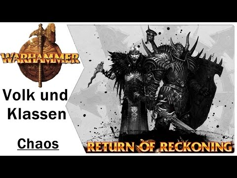 Volk und Klassen | Das Chaos | Warhammer Online Return of Reckoning Gameplay | German | Lets Play