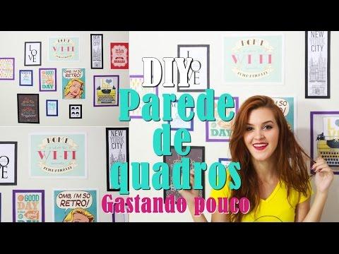 DIY| Parede de Quadros e Quadros Gastando Pouco|  Andressa Gusmão