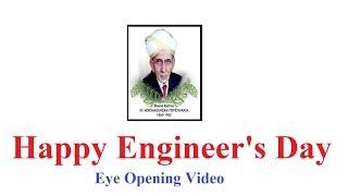 Happy Engineer's Day 2018 : Eye opening Video