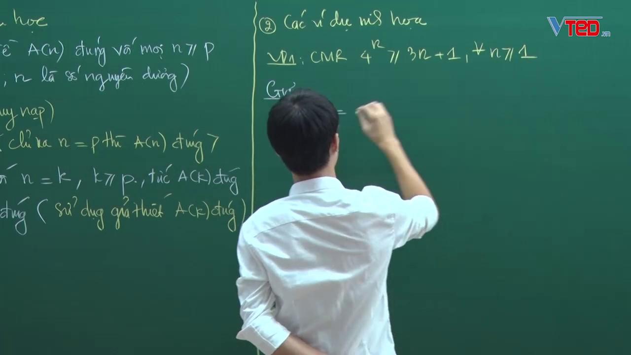 Vted.vn – Phương pháp quy nạp Toán học Toán 11 – cơ bản – Thầy Đặng Thành Nam-P1