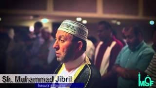 Shaikh Muhammad Jibril Taraweeh