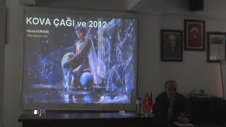 Kova Çağı ve 2012 (1.Bölüm)