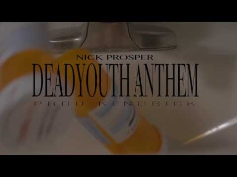 NICK PROSPER  DEAD YOUTH ANTHEM