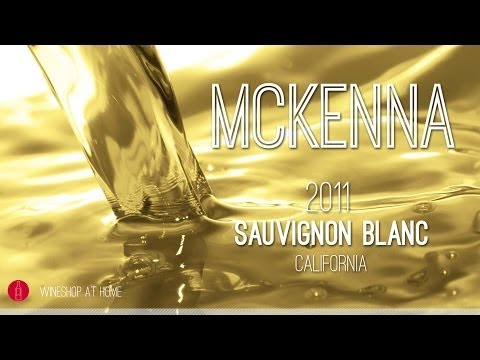 Wine Pick Of The Week: McKenna 2011 Napa Valley Sauvignon Blanc