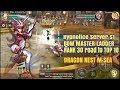Bow Master S1(Hypnotice) Rank 30 road to 10 - Dragon Nest M SEA