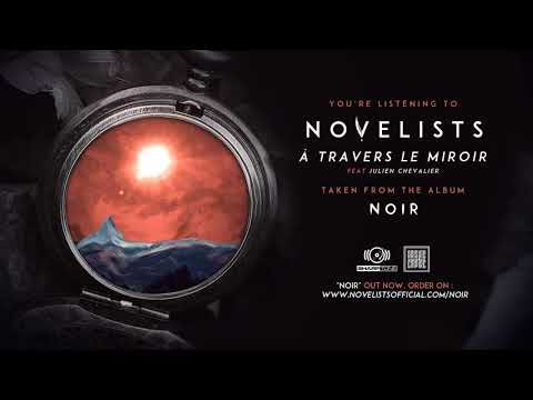 NOVELISTS - À Travers le Miroir (OFFICIAL TRACK)