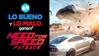 Lo Bueno y Lo Malo de Need for Speed Payback
