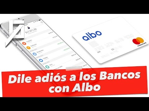 Dile adiós a los bancos con Albo.