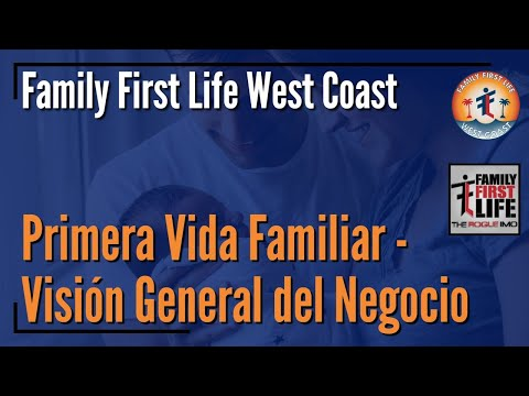 primera-vida-familiar---visión-general-del-negocio---family-first-life-company-overview-in-spanish