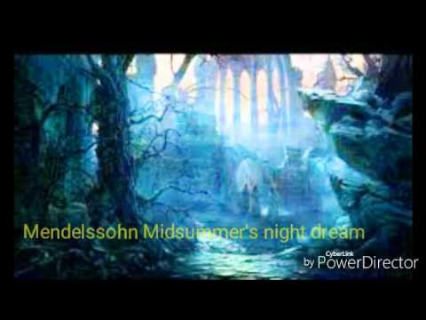 Mendelssohn A Midsummer's Night Dream