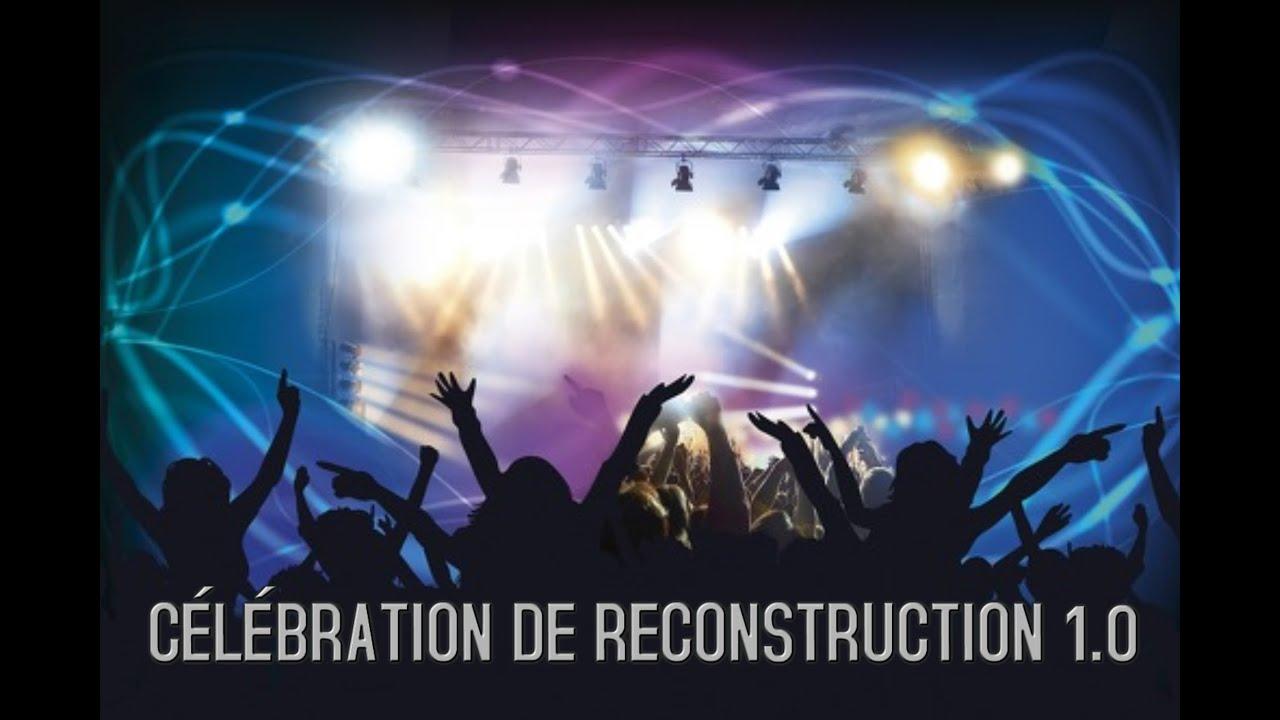 CÉLÉBRATION DE RECONSTRUCTION 1.0