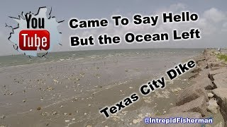 Texas City Dike reverse meetup Texas city 6 30 2018