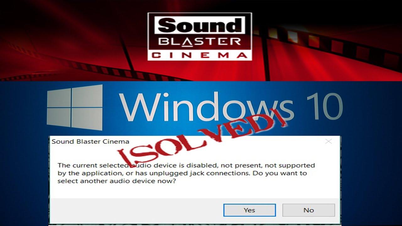 Sound blaster cinema скачать драйвер windows 10