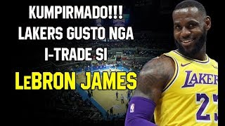 KUMPIRMADO! LAKERS OWNER GUSTO ITRADE SI LEBRON JAMES