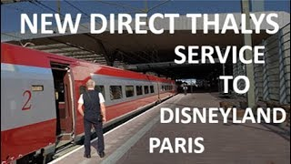 Thalys to Marne la Vallée-Chessy (Disneyland) and Paris Nord at Rotterdam Centraal