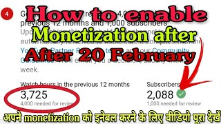 How to enable monetization after 20 February || How to apply for YouTube channel monetization