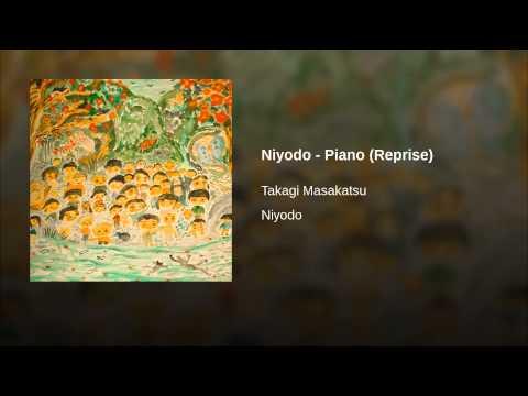 Niyodo - Piano (Reprise)