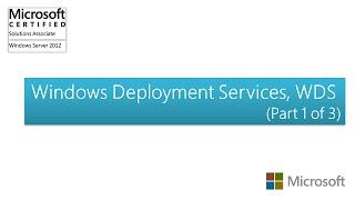 Windows Server 2012   Windows Deployment Services, WDS (Part 1 of 3)