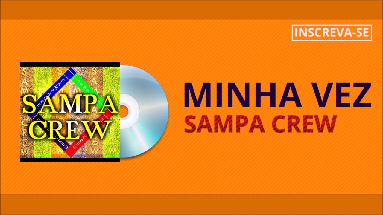 SAMPA CREW - MINHA VEZ (SEM MEDO DE AMAR)[ÁUDIO OFICIAL]