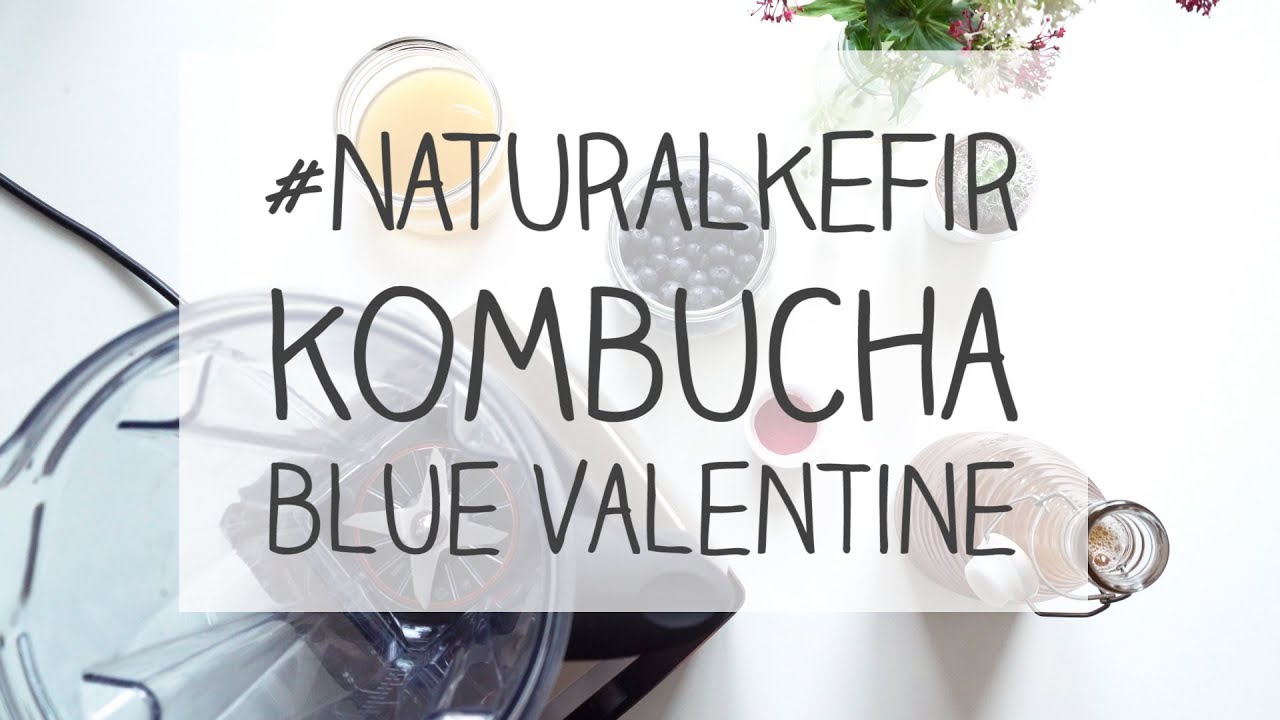#Kombucha - Blue Valentine with real active kombucha tea