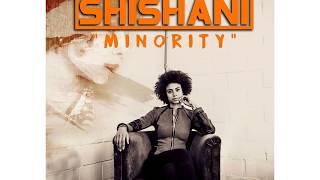 Shishani - Minority (Shakoma Remix)