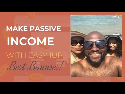 easy-1-up-review-presentation-2019--earn-passive-income-online-affiliate-marketing-for-beginners