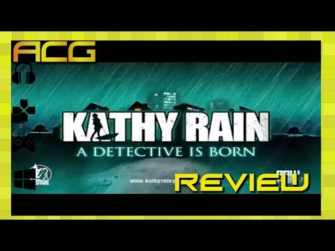 "Kathy Rain Review ""Buy, Wait for Sale, Rent, Never Touch?"""