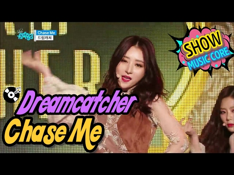 [HOT] Dreamcatcher - Chase Me, 드림캐쳐 - Chase Me, Show Music core 20170204
