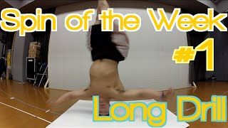 Spin of the Week | Long Drill - Headspin