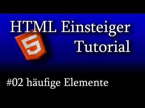 HTML5 Tutorial Für Anfänger #02 Häufige HTML-Elemente Und Ihre Bedeutung [1080p HD]
