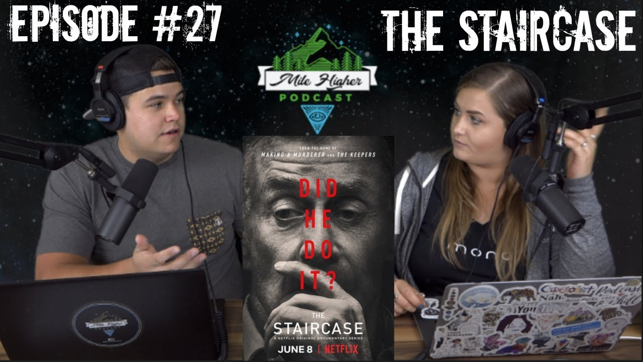 Download The Staircase: Case Of Kathleen & Michael Peterson Murder Trial - Podcast #27
