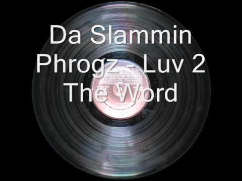 Da Slammin' Phrogz - Something About The Music (Kamasutra Mixes)