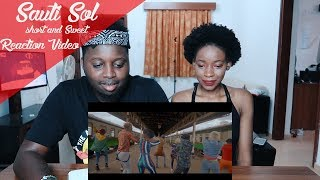 Sauti Sol - Short N Sweet ft Nyashinski (Official Music Video) [Skiza: *811*155#] REACTION VIDEO
