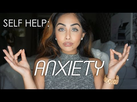 Self Help: Anxiety | XOREETUOX