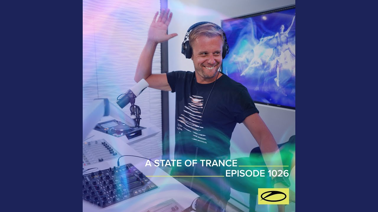 A State Of Trance (ASOT 1026)