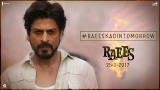 1 Day To Go   Raees Ka Din   Shah Rukh Khan, Nawazuddin Siddiqui   Releasing Jan 25