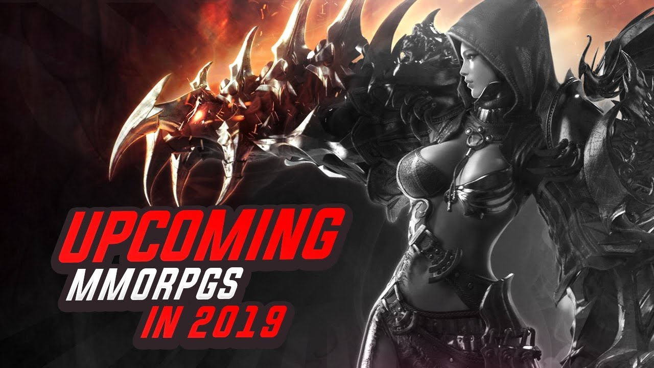 Upcoming MMORPGs in 2019 and Beyond Worth Playing