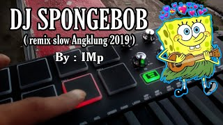 DJ SPONGEBOB by IMp
