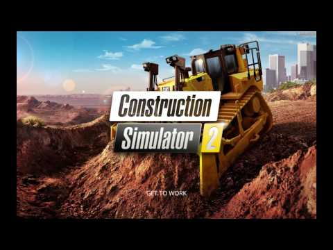 CONSTRUCTION SIMULATOR 2 - E1  - Tutorial and 1st Job