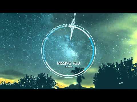 dejans missing you