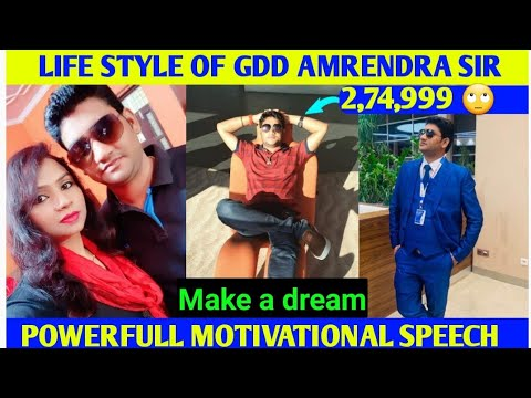 Life Style Of Gdd+Franchiser Mr Amrendra sir ||अमरेंद्र सर की जीवन शैली ||Motivational Speech||Glaze