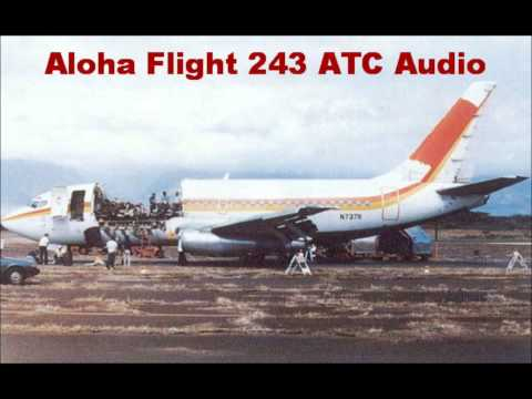 Aloha Airlines Flight 243 Boeing 737 1988 Aircraft Incident Raw ATC Audio