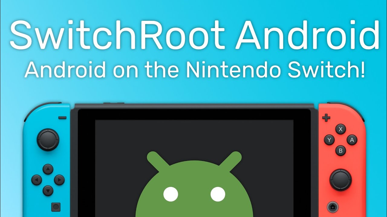 You Can Now Run Android on the Nintendo Switch - ExtremeTech