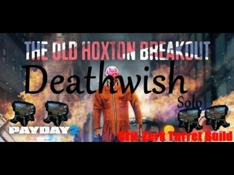Payday 2 Crit Zerk Turret Build Deathwish Hoxton Breakout Solo